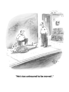 frank-cotham-he-s-too-uninsured-to-be-moved-cartoon