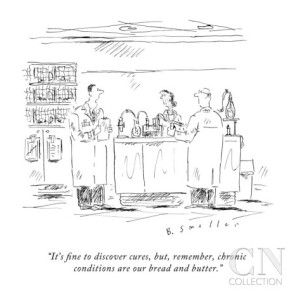 barbara-smaller-it-s-fine-to-discover-cures-but-remember-chronic-conditions-are-our-br-new-yorker-cartoon (1)