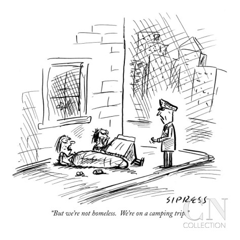david-sipress-but-we-re-not-homeless-we-re-on-a-camping-trip-new-yorker-cartoon